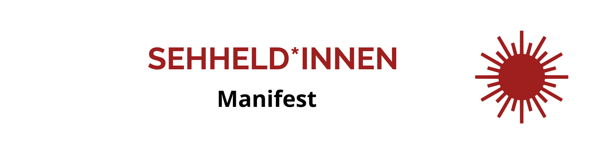Sehheld*innen-Manifest